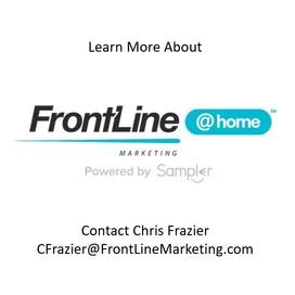 Contact Chris Frazier CFraizer@FrontLineMarketing.com